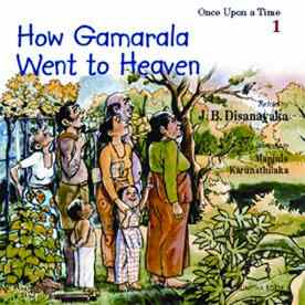 HOW GAMARALA WENT TO HEAVEN