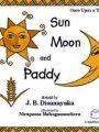 SUN MOON AND PADDY