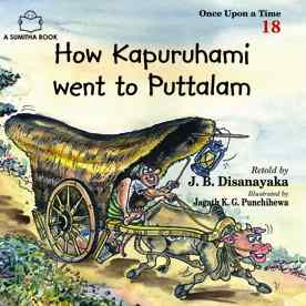 HOW KAPURUHAMI WENT TO PUTTALAM