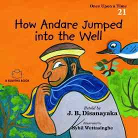 HOW ANDARE JUMPED INTO THE WELL