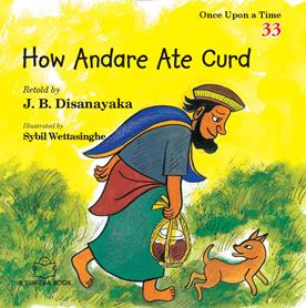 HOW ANDARE ATE CURD