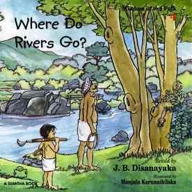 WHERE DO RIVERS GO