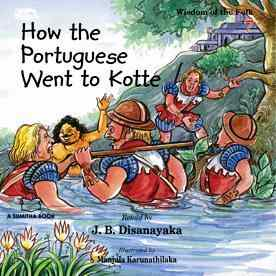 HOW THE PORTUGUESE WENT TO KOTTE