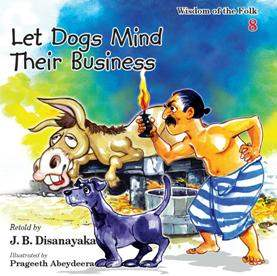 LET DOGS MIND THEIR BUSINESS