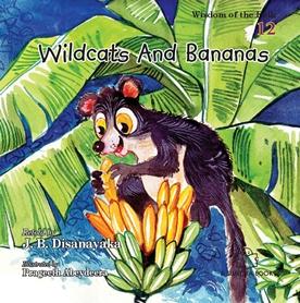 WILDCATS AND BANANAS