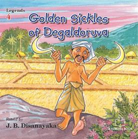 GOLDEN SICKLES OF DEGALDORUWA