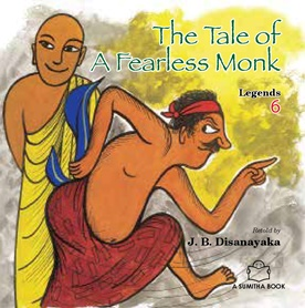 THE TALE OF A FEARLESS MONK
