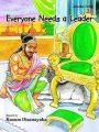 EVERYONE NEEDS A LEADER