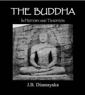 THE BUDDHA IN HISTORY AND TRADITION
