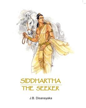 SIDDHARTHA THE SEEKER