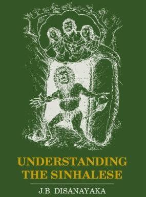 UNDERSTANDING THE SINHALESE
