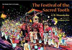 FESTIVAL OF THE SACRED TOOTH